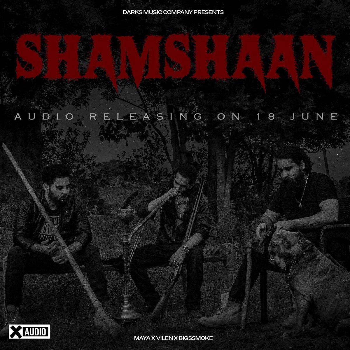 Shamshaan- Maya x Vilen x bigSsmoke Audio Releasing on 18 June  #excited? pic.twitter.com/WyL4lDeyJT