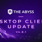 Image for the Tweet beginning: #TheAbyss desktop client update 4.8.1