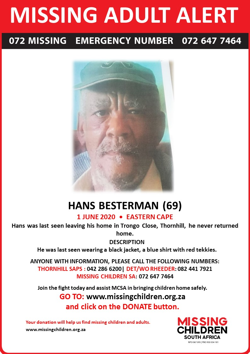 Hans Besterman (69) was last seen 1 June 2020. If you personally, or your company | or your place of work, would like to make a donation to #MCSA, please click here to donate: missingchildren.org.za/page/donate