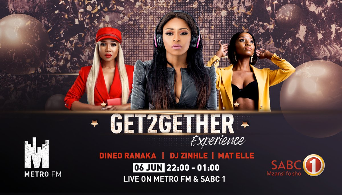 Were back again with a star studded ALL FEMALE LINE UP this Saturday 6 June 2020. You don't want to miss this one! Join the #Get2GetherExperience simulcast live on @Official_SABC1 and METROFMSA. On the decks we have: @djzinhle @mat_elle and @dineoranaka Its a date!!