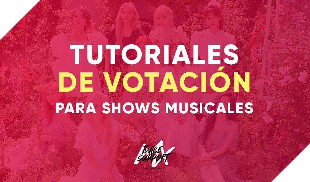📍 TUTORIALES DE VOTACIÓN | Shows Musicales 📍 Tutoriales de votación para apoyar a TWICE en shows musicales. (Hilo) ⬇ ©️ Creado por @TwiceSupport_MX #TWICE #트와이스 @JYPETWICE