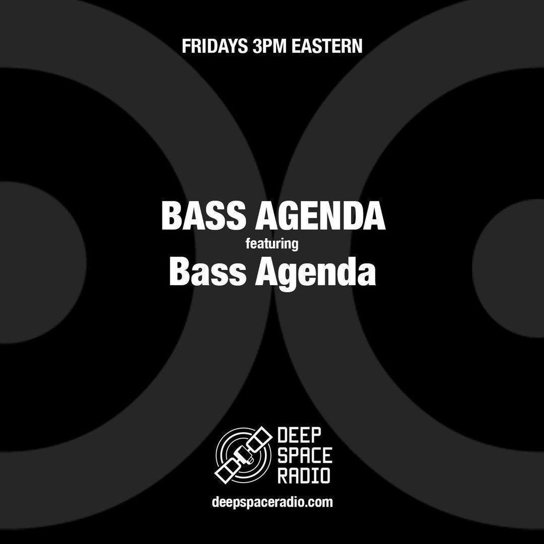 Bass Agenda featuring @BassAgenda will be #live at 3 PM ET today! Go to http://deepspaceradio.com and check out the show! #deepspaceradio #housemusic #techno #edm #dancemusic #house #electro #detroit #Electropic.twitter.com/rV12wqRLWB