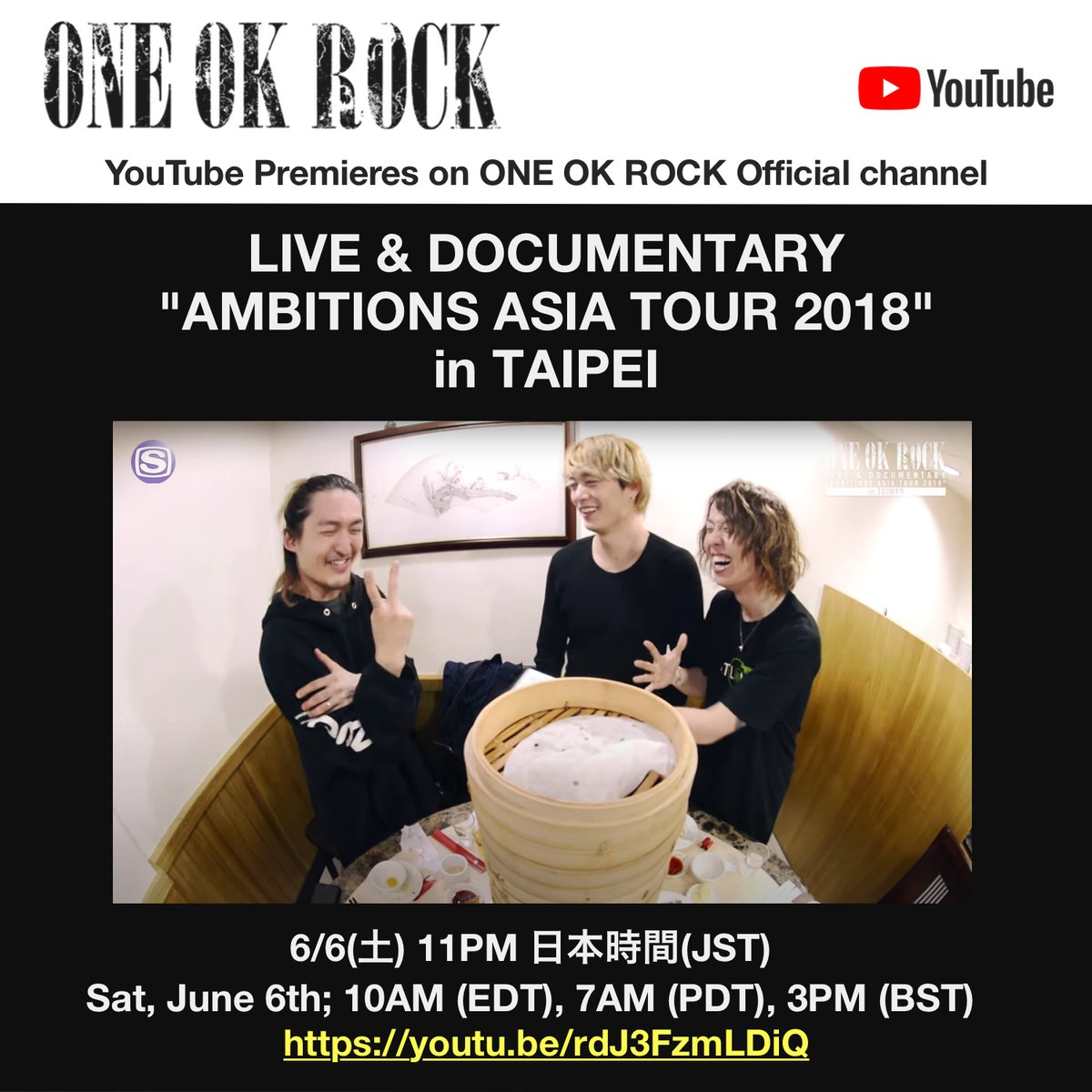 ONE OK ROCK LIVE & DOCUMENTARY AMBITIONS ASIA TOUR 2018 in TAIPEI Saturday, June 6th 11:00PM (JST) 10:00 AM (EDT), 7:00 AM (PDT), 3:00 PM (BST) ※English subtitles will be available. youtu.be/rdJ3FzmLDiQ #ONEOKROCK