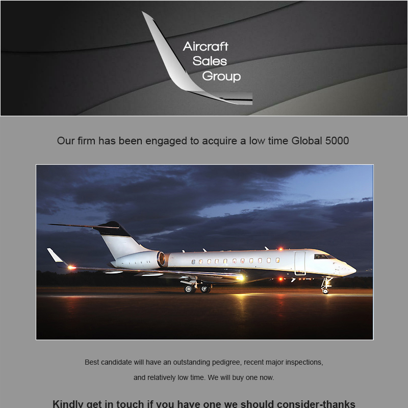 #aircraftwanted - #Global 5000 at Aircraft Sales Group Recent major inspections Relatively low time Contact them at: https://t.co/ADcTyPwPFP  #bizjet #bizav #aircraftforsale #privatejet #privateflying #jetforsale #businessaviation