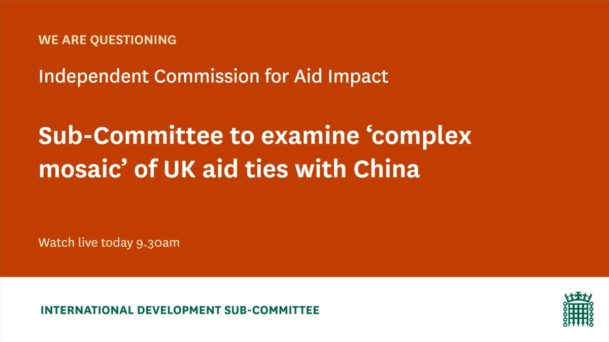 This morning from 9.30am @theodoraclarke & the members of the Sub-Committee will take evidence from @icai_uk on the UK's aid engagement with China. Watch live on Parliament TV here: bit.ly/3nUGNCE #UKaid