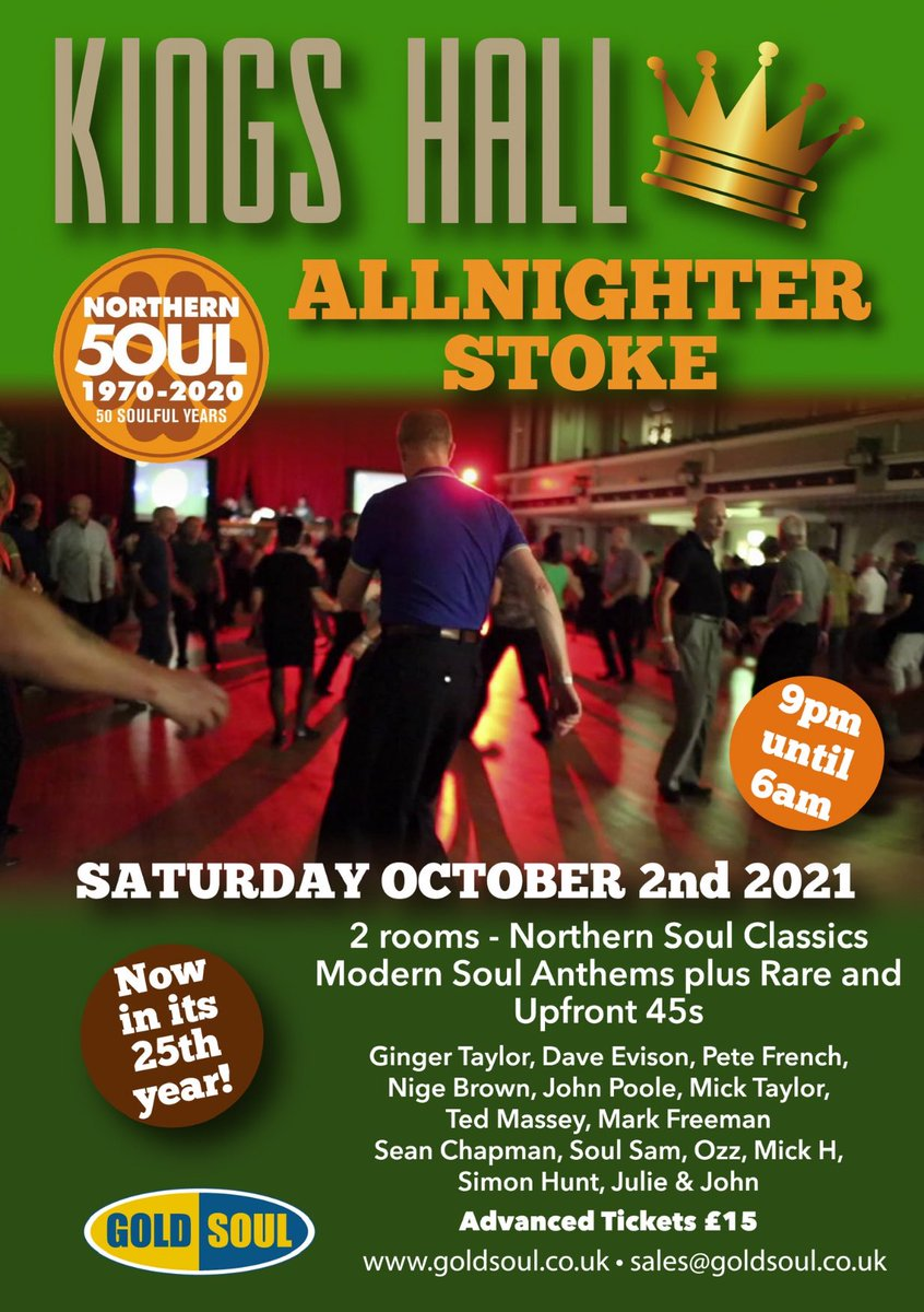 A Northern Soul All-Nighter taking place in an amazing venue on Saturday October 2nd! It's at the magnificent King's Hall, Stoke, a 2-roomed event that has really captured the imagination. 50 years of history with top sounds from all the iconic venues Goldsoul.co.uk