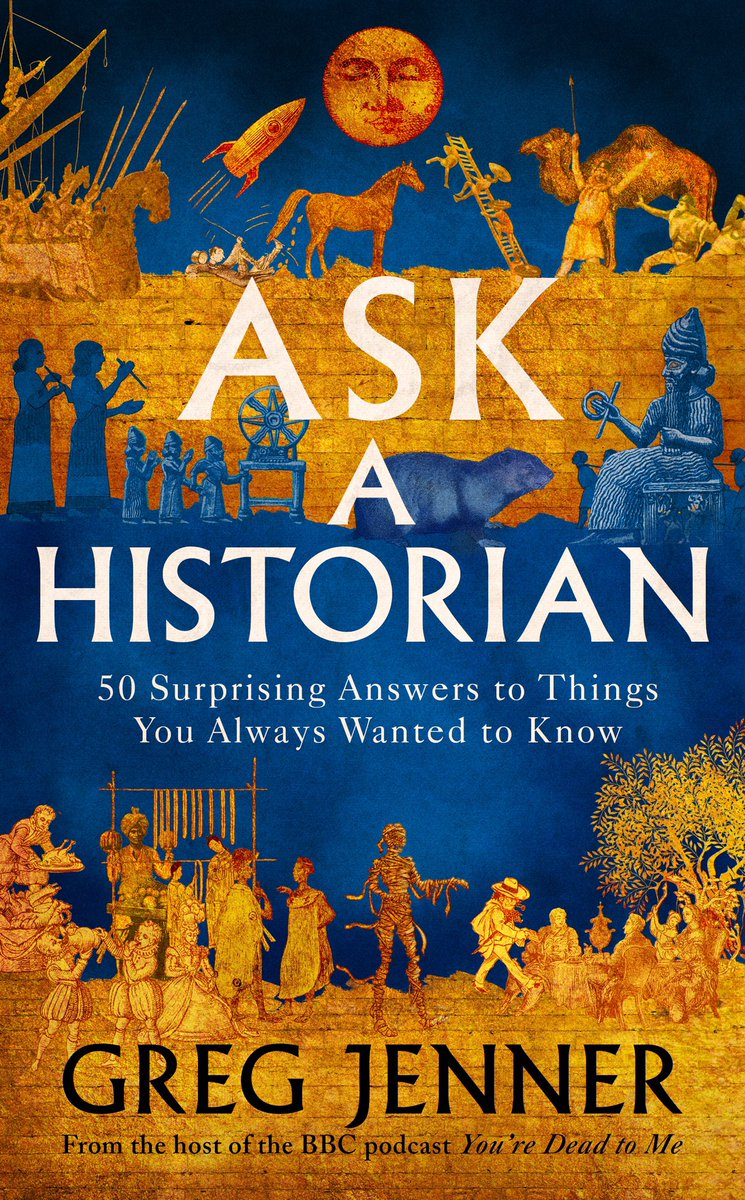 My new book ASK A HISTORIAN is out in 5 weeks. Please do judge it by its cover, because the cover is brilliant 🤩 And if you like my books & podcasts, I'd be delighted if you fancied pre-ordering - it makes a hugely positive difference to authors! Cheers 🙏