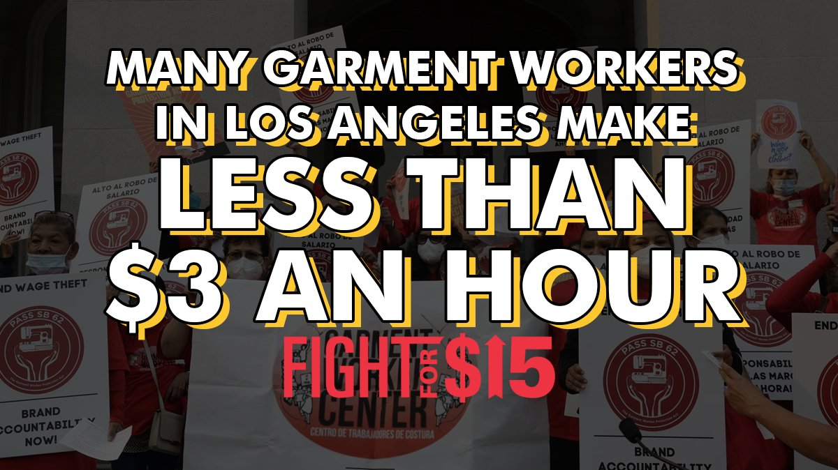 If your t-shirt is made in the USA, it still might be made by workers making less than $3/hour! #SB62 will help end wage theft in the CA garment industry.   lat.ms/3hTm7Hk