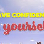 Image for the Tweet beginning: Don't forget to have confidence