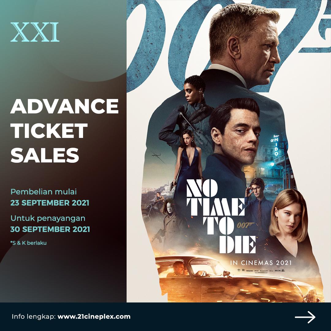 Penutup sempurna untuk September ceria.  ADVANCE TICKET SALES #NoTimeToDie pembelian mulai 23 September 2021 untuk penayangan 30 September 2021, melalui M-Tix, @tix_id dan langsung di loket bioskop.  Sungguh asik!  #ASIKANkeBioskop https://t.co/ohTJbK0zis