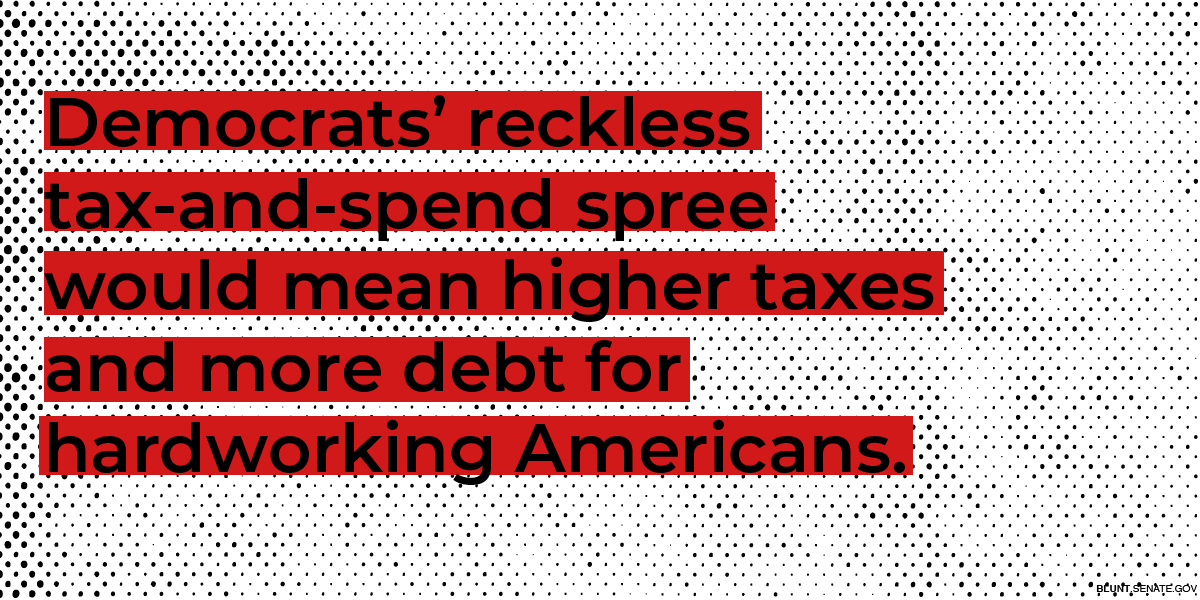 Let me be clear – Democrats pushing yet another massive tax-and-spend spree does NOT help hardworking Americans.
