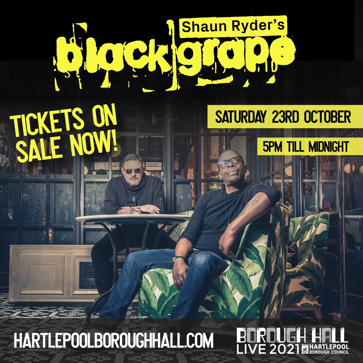 Black Grape announced for Borough Hall Live 2021! Live music is baaack 🙌 Black Grape will take their well-earned spot as headline act at Borough Hall Live this October 🎸 Tickets on sale now: culturehartlepool.com/.../boroughhal… #BlackGrape #BoroughHallLive2021 #Hartlepool #Livemusic