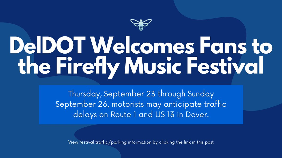 Kent Co. Traffic Alert: LiveAtFirefly arrivals may cause delays along the Route 13 and Route 1 corridors this afternoon and evening. Please drive carefully! #netde #FireflyFestival