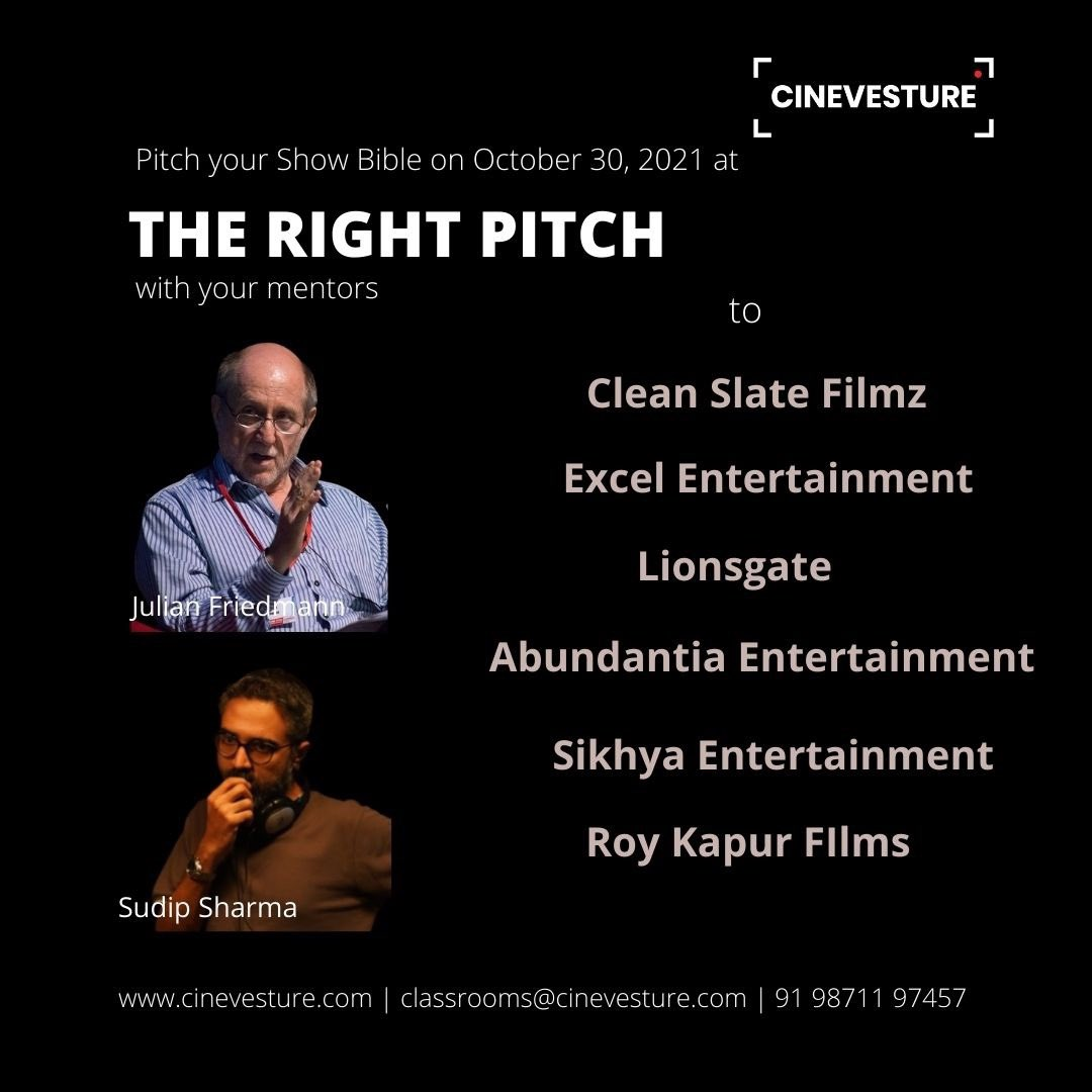 THE RIGHT PITCH | Julian Friedmann & Sudip Sharma  16, 23 & 30 October 2021 https://t.co/34hWLERo4b  Incubate & pitch your show bible at THE RIGHT PITCH @OfficialCSFilmz @excelmovies @Lionsgate @roykapurfilms @sikhyaent @Abundantia_Ent https://t.co/fC9oJ7BXV1