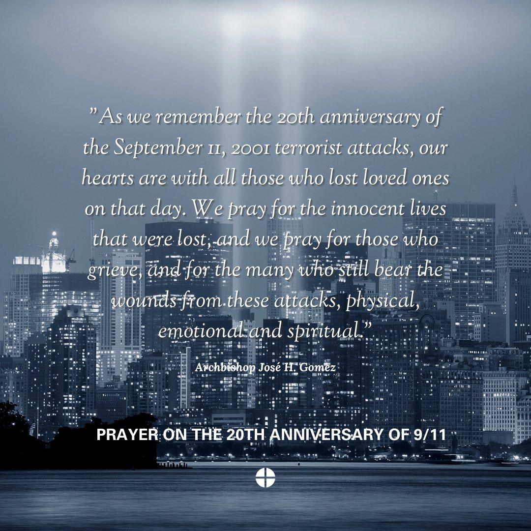 #NeverForget #September11 #911Anniversary @ArchbishopGomez