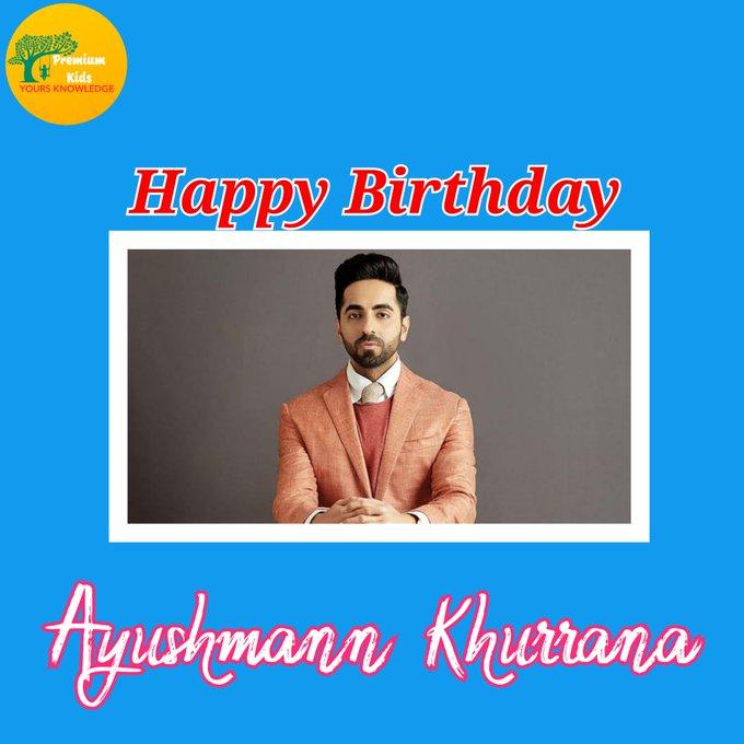 Happy Birthday to you Ayushmann Khurrana