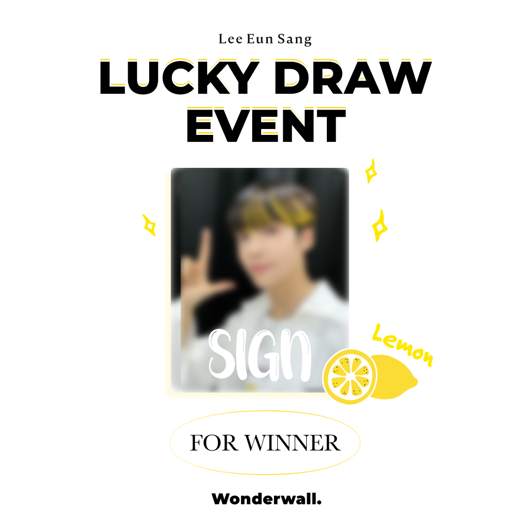 [@LES_BNM X Wonderwall.] Lee Eunsang Lucky Draw Event 🔉 Buy Eunsang's album now on our site For a chance to with BOTH Video Call and Lucky Draw events Winner gets autographed Round 2 Unreleased Photocards! 📆 ~9/18 23:59 (KST) ❤ bit.ly/2XaKKaQ