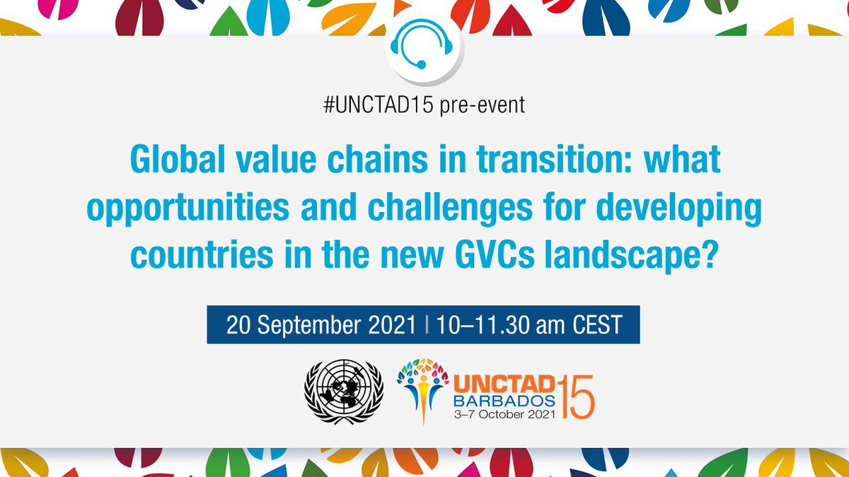 𝗛𝗮𝗽𝗽𝗲𝗻𝗶𝗻𝗴 𝘁𝗼𝗺𝗼𝗿𝗿𝗼𝘄. Don't miss the #UNCTAD15 pre-event on how transformations in global value chains will impact developing countries. Register now: bit.ly/3lp0389