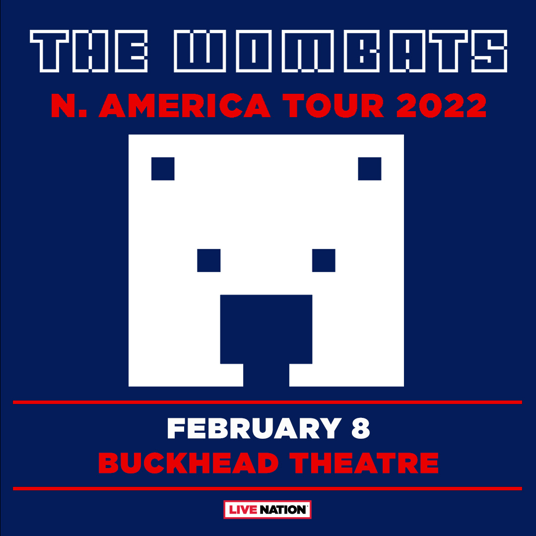 JUST ANNOUNCED: The Wombats are coming to Buckhead Theatre on February 8, 2022! Tickets go on sale Friday, September 17 at 10am: bit.ly/2XoDhp5