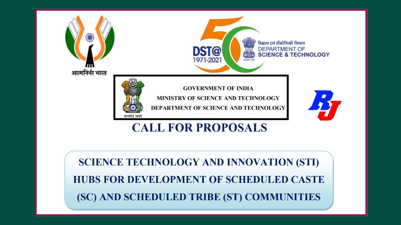 DST Call for Proposals under Science Technology and Innovation (STI) Hubs