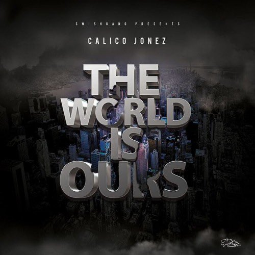 [Mixtape] @Calico_Jonez - The World Is Ours :: #GetItLIVE! livemixtapes.com/mixtapes/54787… @LiveMixtapes
