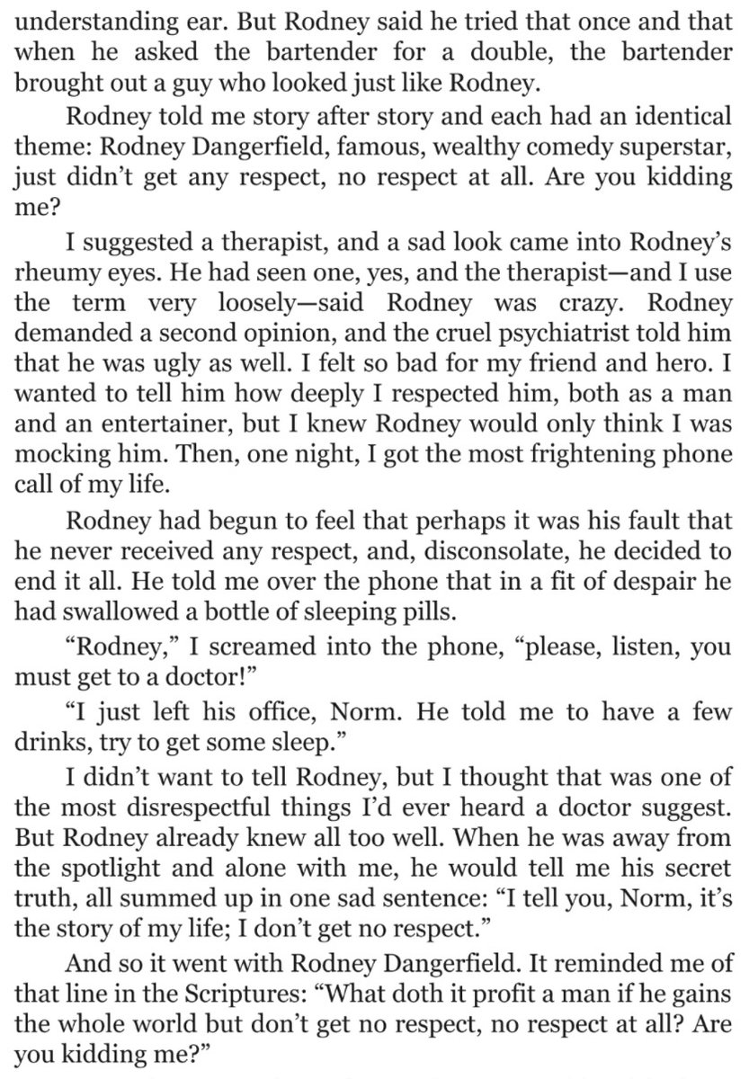 the rodney dangerfield passage from norm's book is one of the funniest things i've ever read