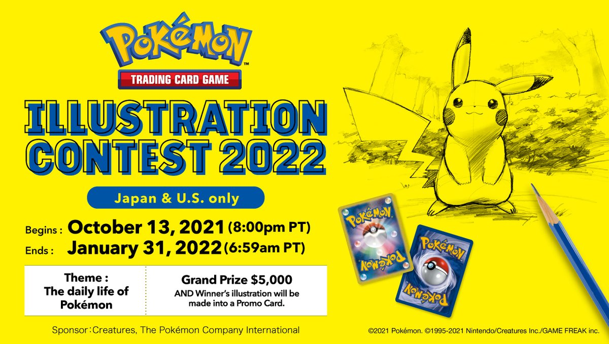 """""""Pokémon Trading Card Game Illustration Contest 2022"""" will be held in Japan and U.S.!  Theme: The daily life of Pokémon Entry Period (Pacific Time): October 13, 2021 (8:00PM) - January 31, 2022 (6:59AM) Grand Prize: $5,000  👉 #PTCGIC2022 #PokemonTCG"""
