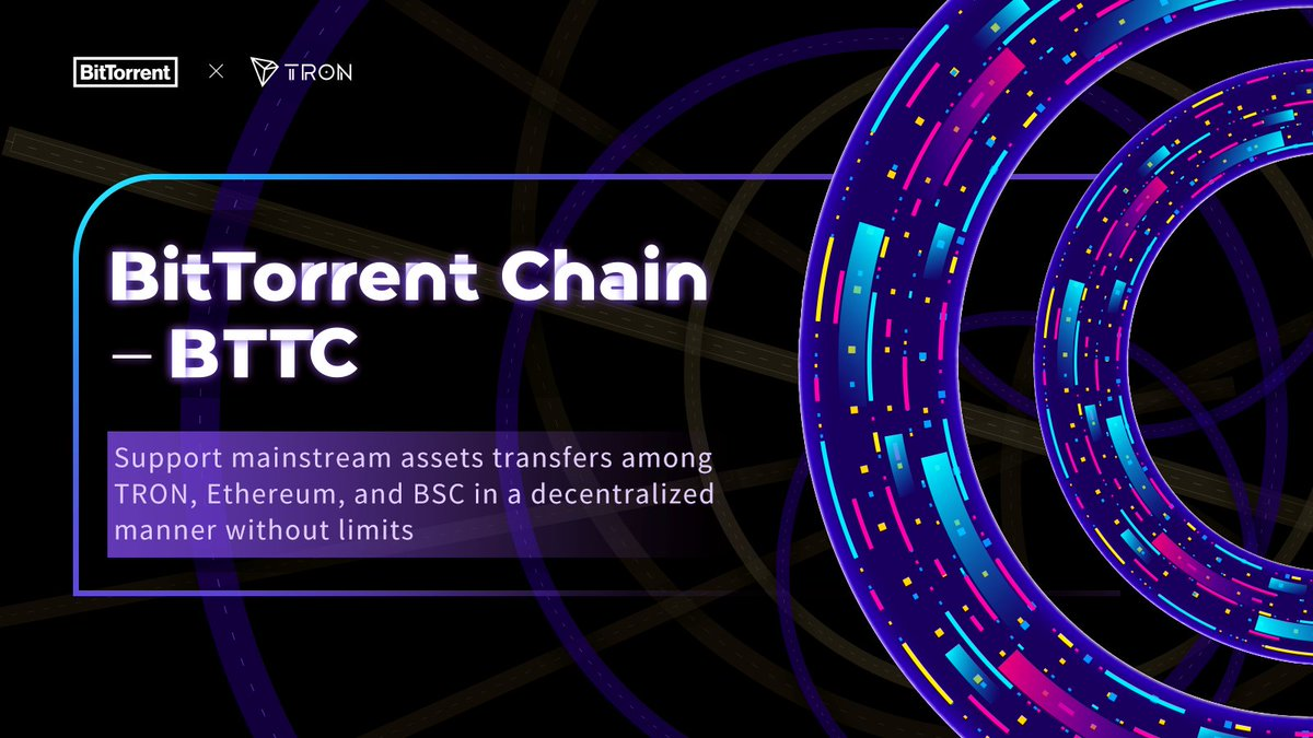 🔍As the first scalable heterogeneous cross-chain interoperability protocol, #BitTorrent Chain(#BTTC) will support #TRON, #Ethereum, and #BSC upon its release.  🙌More public chains will be compatible in the near future to fulfill the mission of connecting all chains.  #BTT