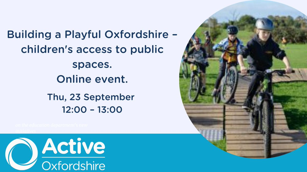 How do we make #Oxfordshire a place where children can play everywhere? Come and join us for a discussion with @timrgill , author of Urban Playground. Registration here 👇 https://t.co/Mf5TE2TMcB