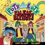 Image for the Tweet beginning: Potx eta Lotx pailazoek Kaleak