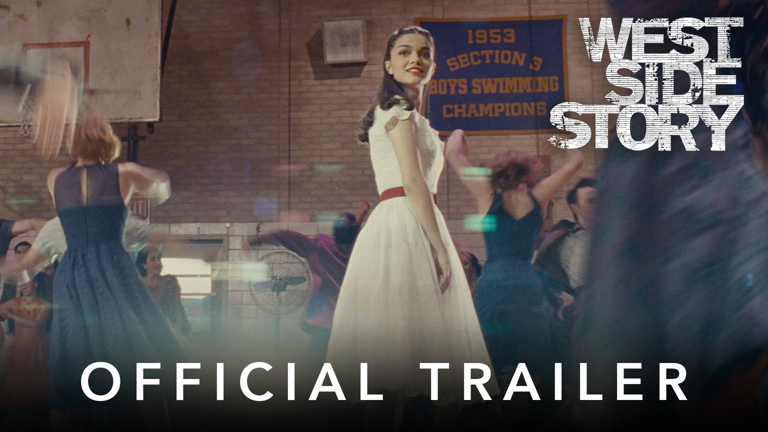 Steven Spielbergs West Side Story   Official Trailer   20th Century Studios