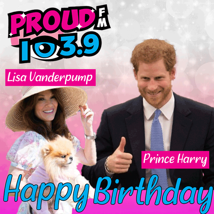 HAPPY BIRTHDAY TODAY TO- Reality Star  Lisa Vanderpump & Prince Harry!  Have an awesome day!