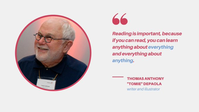 """Happy birthday to award-winning children\s book author \""""Tomie\"""" dePaola! Here is today\s author quote"""