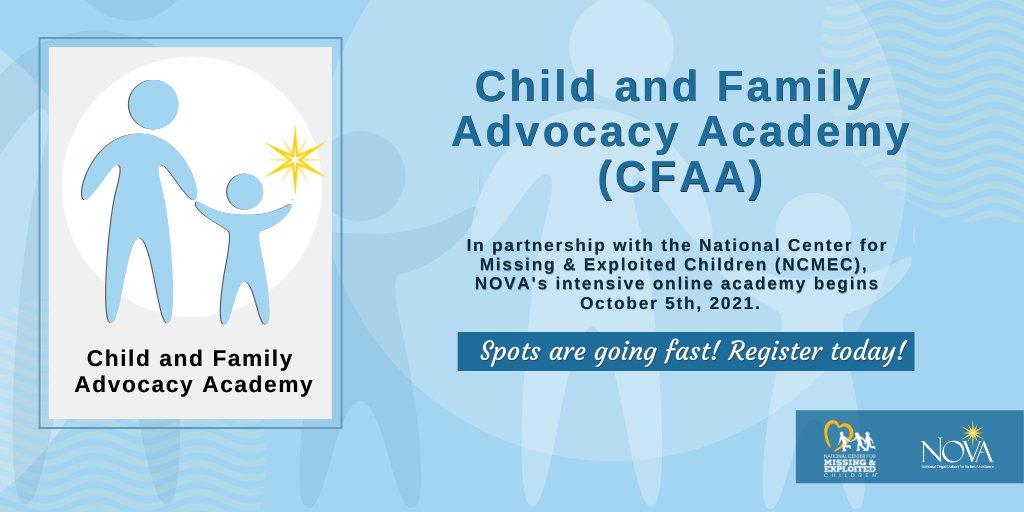 Our brand new advanced training is filling up fast! Have you registered yet? NCMEC is partnering with @NOVAVictims to bring you the Child & Family Advocacy Academy Oct, 5th 2021!   Register today! https://www.trynova.org/training/ cfaa/ #NOVATraining