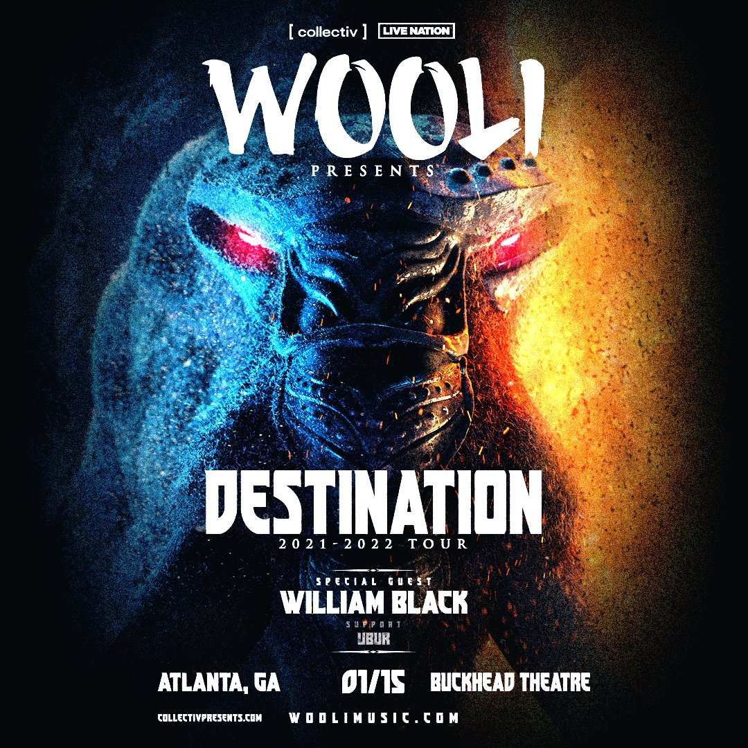 JUST ANNOUNCED: WOOLI - Destination 2021-2022 Tour with William Black, Ubur coming to Buckhead Theatre on January 16, 2022! Tickets go on sale Friday 9/17 at 10am: bit.ly/3kbWCSR