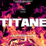 """Image for the Tweet beginning: Il nuovo poster di """"Titane"""","""