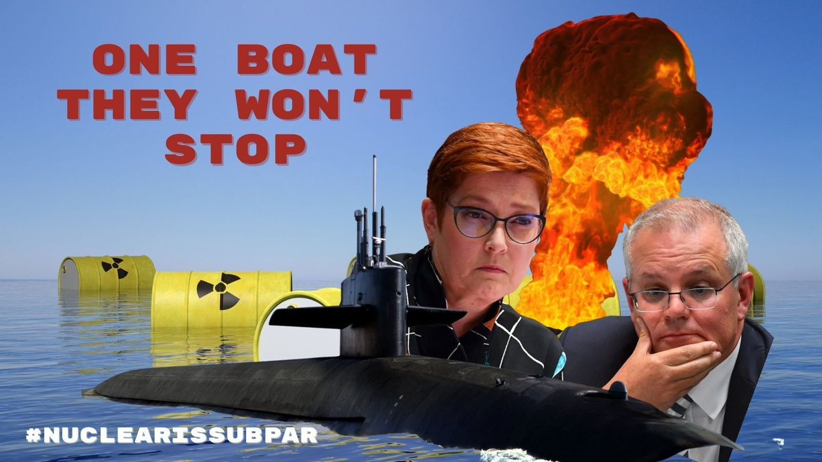 The only boats Morrison won't stop are these potential floating Fukushimas #NuclearIsSubpar #NoNukes Sign the petition to no to nuclear submarines. #HealthcareNotWarfare #auspol