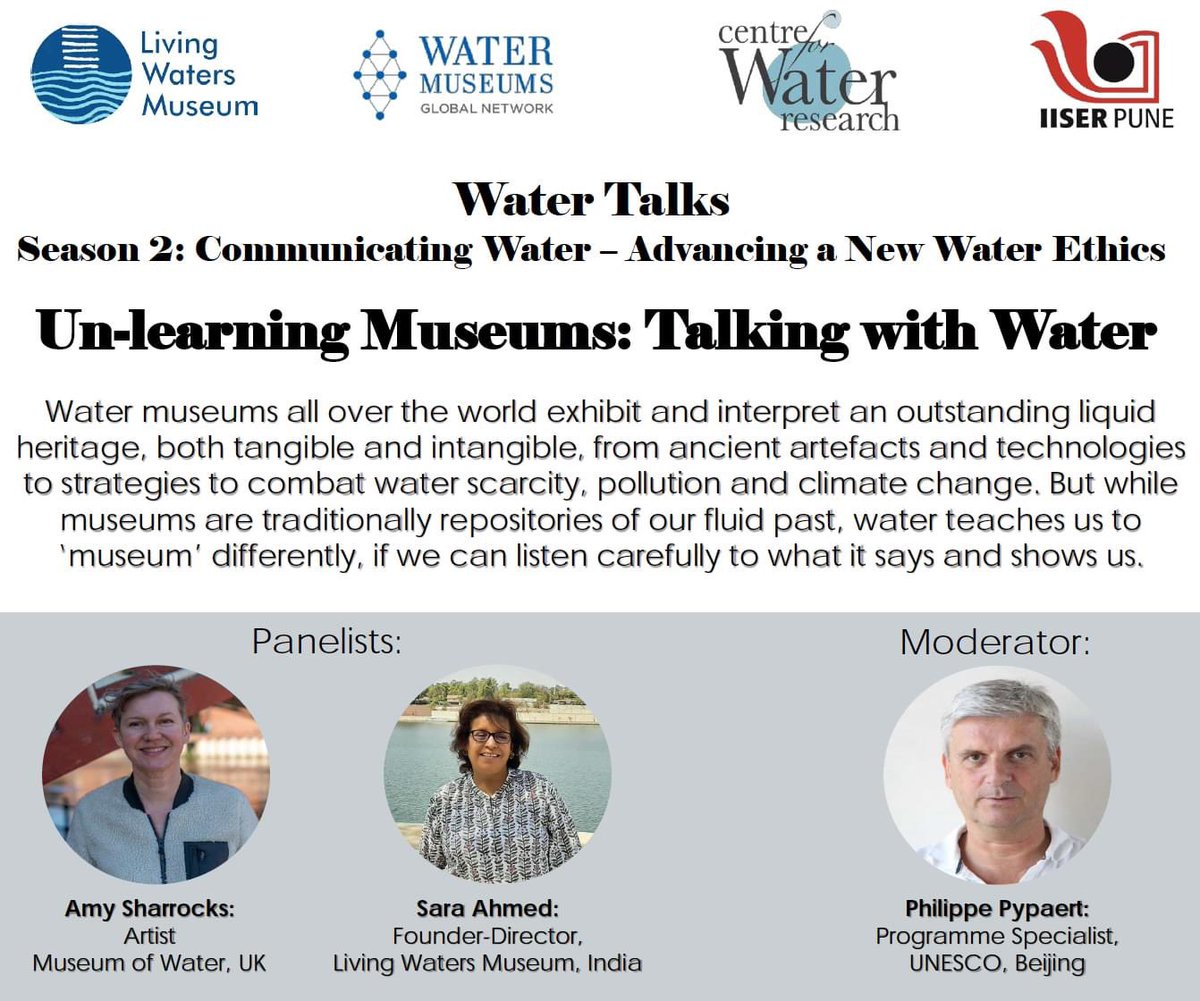 Unlearning Museums: Talking with Water  22 Sept 2021 6pm IST/1.30 BST Zoom  @AmySharrocks artist @SaraAhmed founder @MuseumWaters in coversation moderated by #PhilippePypaert @unescoWATER @IISERPune   Register https://zoom.us/meeting/register/tJ0vfuyurT0tG9DPJ9Yj9GU0a83XbWjX7UUa   #water #museumofwater #unlearningmuseums