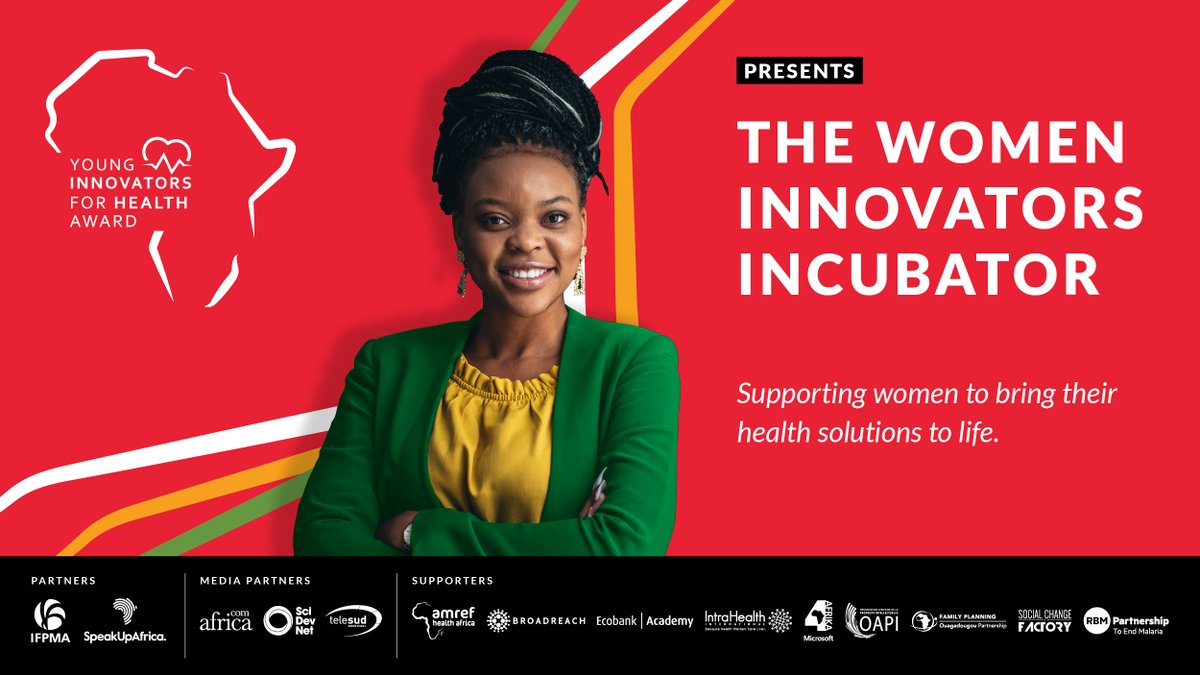 🙌🏿 #YoungInnovators4Health on creating the space for African Women to further support the transformation of the continent #WomenInnovatorsIncubator