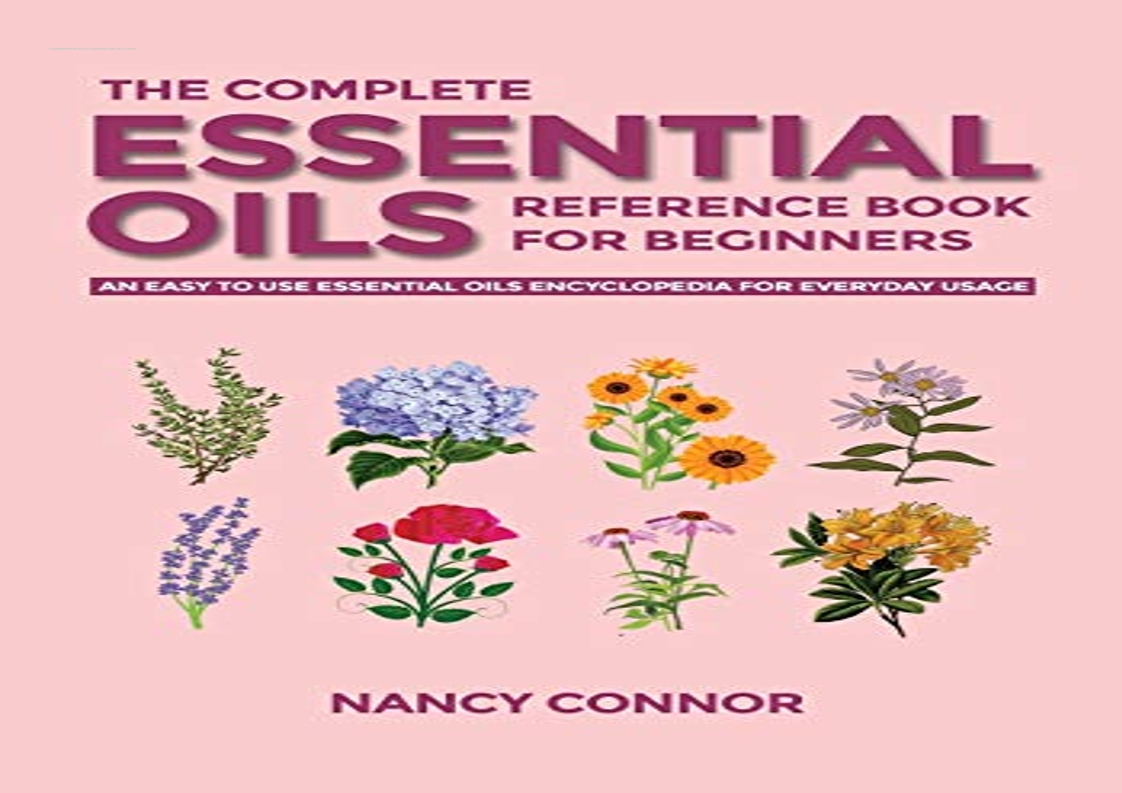 √[PDF] READ] Free The Complete Essential Oils Reference Book for ...
