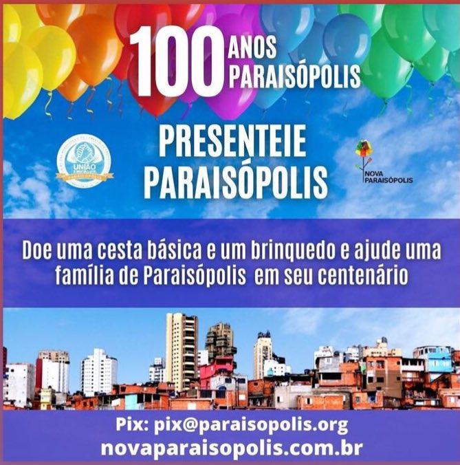 """Hoje Paraisópolis está completando 100 anos de existência! Parabéns a todos da comunidade e ao @gilsonBR_ que faz um trabalho incrível.  A campanha """"Um Presente para Paraisópolis"""" vai arrecadar alimentos e brinquedos para as famílias em situação de vulnerabilidade. Participe! :) https://t.co/UeGE8fXlDn"""