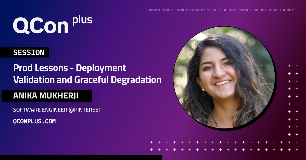 Join Anika Mukherji @PinterestEng at #QConPlus and see two frameworks that they adopted: deployment validation framework and product-informed graceful degradation. Both have prevented hundreds of outages and saved many hours of engineering time: bit.ly/2XuTJUS  #SRE