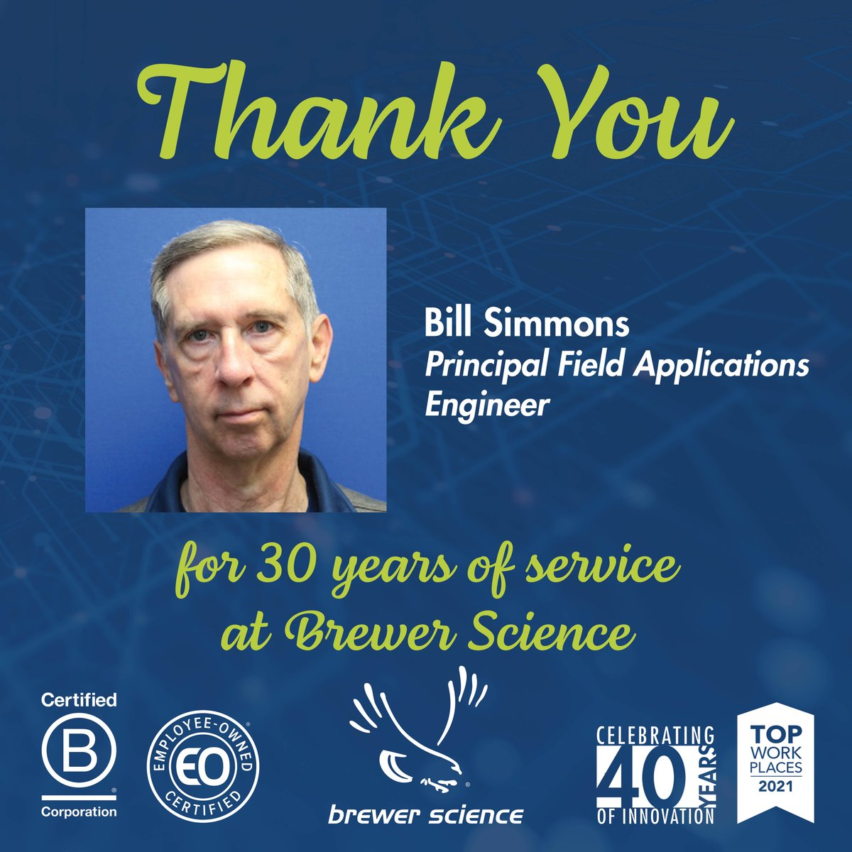 test Twitter Media - Today, we would like to congratulate Bill Simmons for 30 years of service at Brewer Science. Thank you, Bill, for your dedication and hard work. #EmployeeAppreciation #EmployeeAnniversary #WorkAnniversary #EmployeeOwned #WeAreBCorp #BCorps #TopWorkplace #CareerGoals #Careers https://t.co/VPPuNpd4OY