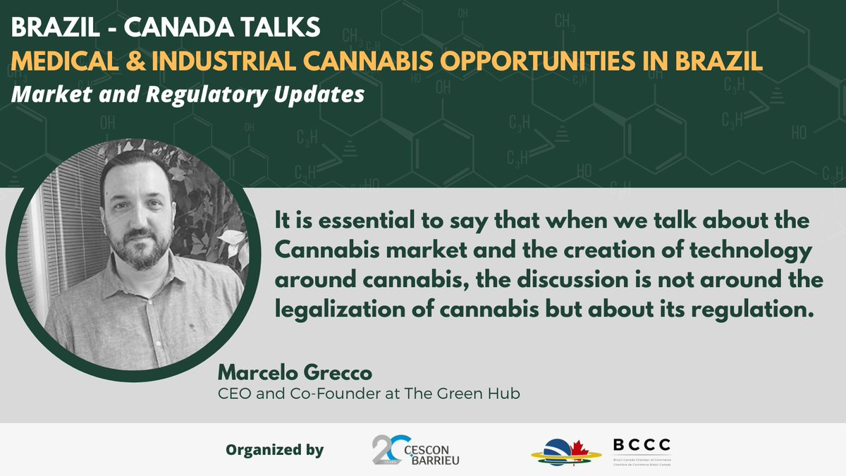 """brazcanchamber: """"It is essential to say that when we talk about the Cannabis market and the creation of technology around cannabis, the discussion is not around the legalization of cannabis but about its regulation."""" - Marcelo Grecco, CEO and Co-Founder at The Green Hub  #cannabisindustry"""
