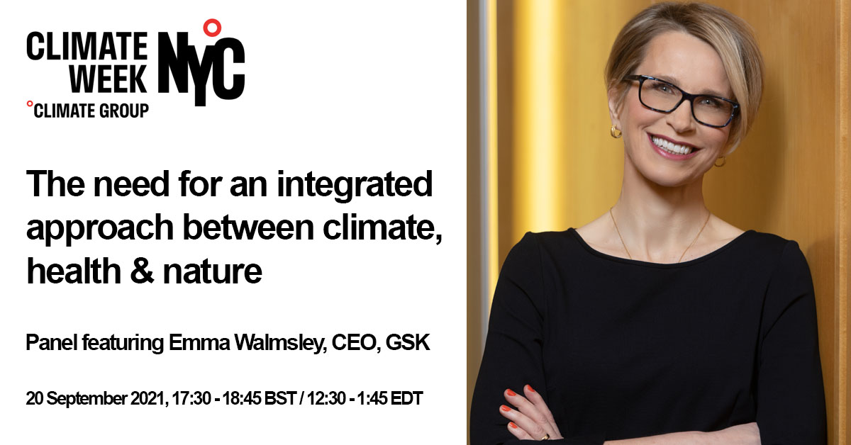 Join our CEO, Emma Walmsley, at #ClimateWeekNYC 2021, where she'll join a panel of global leaders to discuss the need for an integrated approach between climate, health and nature. https://t.co/rU9kpgzxHJ