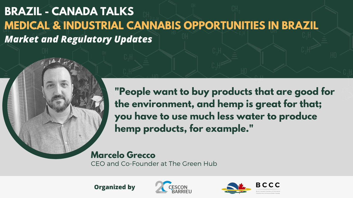 """brazcanchamber: """"People want to buy products that are good for the environment, and hemp is great for that; you have to use much less water to produce hemp products, for example."""" - Marcelo Grecco, CEO and Co-Founder at The Green Hub #cannabismarket #cannabisindustry #cannabis"""