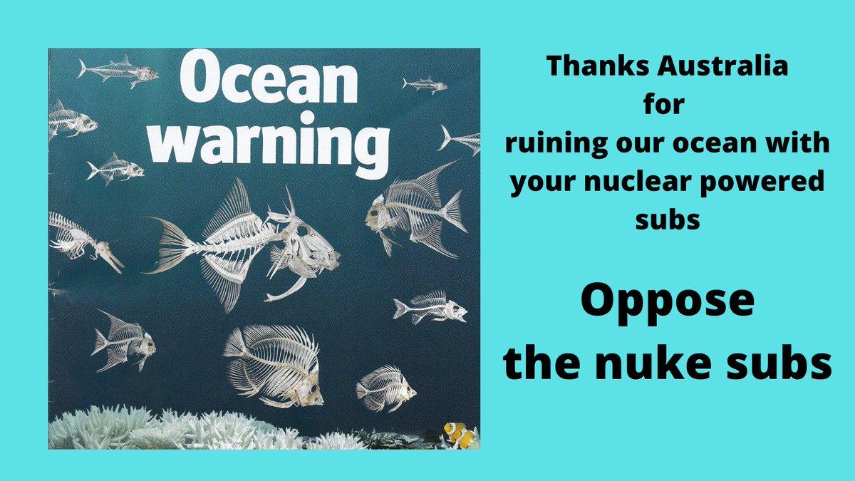 #AUKUS #healthcarenotwarfare Oppose the nuclear subs for Australia