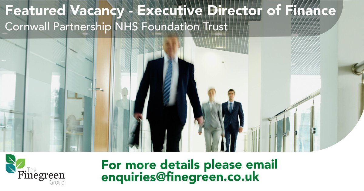 *Featured Vacancy*  Exec. Dir. of Finance @CornwallFT  As part of their newly forming leadership team, CFT are looking for an exceptional individual who will provide inspirational & professional leadership.  For more details please email enquiries@finegreen.co.uk  #leadership https://t.co/g0omnHQeNr