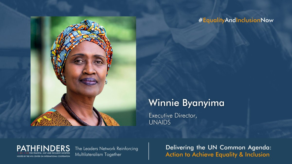 We are pleased to announce that the Executive Director of @UNAIDS, Winnie Byanyima, will join the high-level launch of Pathfinders' flagship report on #inequality and #exclusion on 23 September! Register: equalityandinclusionnow.summit.tc #EqualityAndInclusionNow #UNGA76 #SDG16Plus