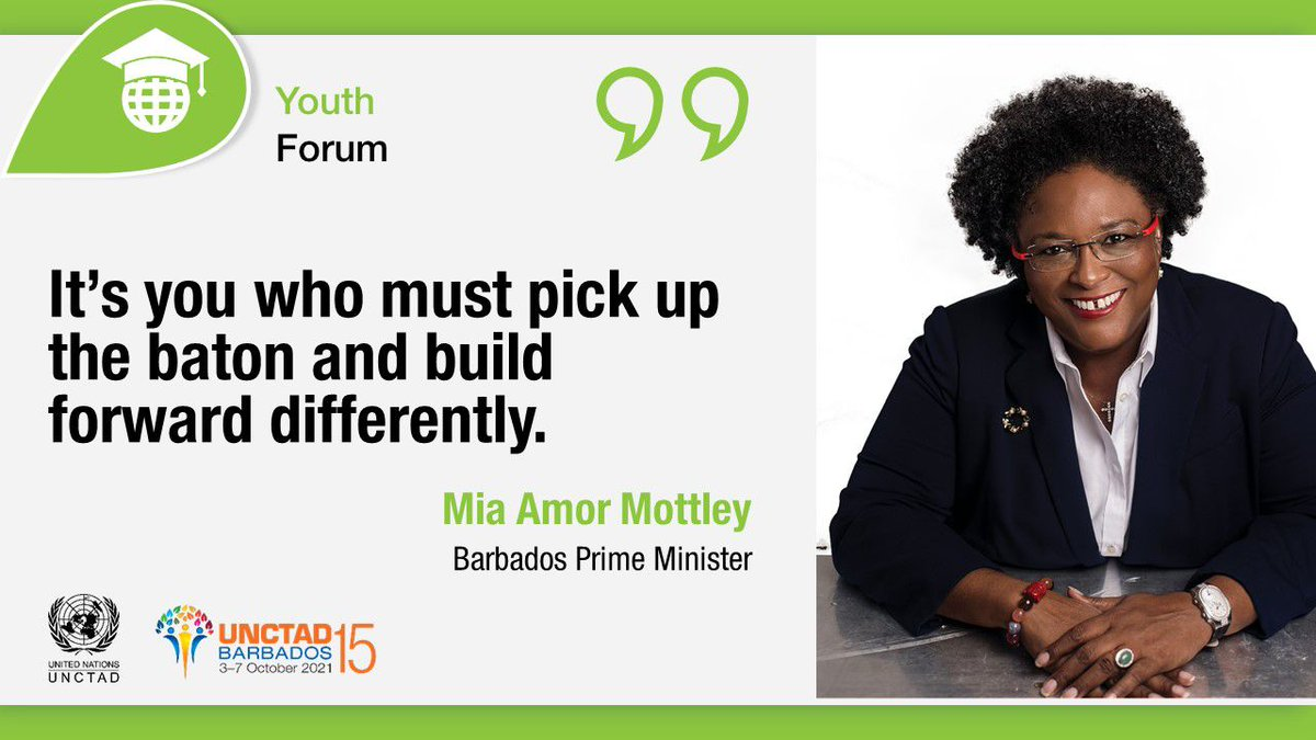 During day one of the #UNCTAD15 Youth Forum, Barbados' Prime Minister @miaamormottley challenged youth globally to be the change they wish to see.  If you missed yesterday's event, you may watch on-demand here: bit.ly/unctad15yfd1. #UNCTAD #Barbados #ProsperityForAll #Youth